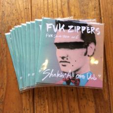 "FVK ZIPPERS ""Shakin' All over Dub"""