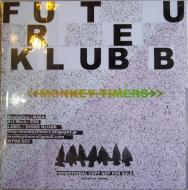 MONKEY TIMERS/FUTURE KLUBB -Mix CD-