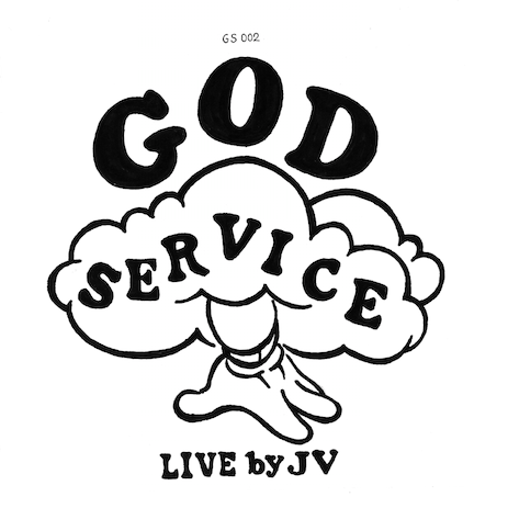 "GOD SERVICE GS 002 ""LIVE by JV"""